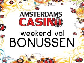 Amsterdams Casino Bonus Weekend